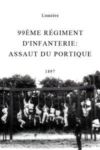 99ème régiment d'infanterie: assaut du portique