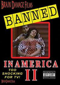 Banned! in America II