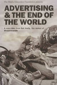 Advertising and the End of the World