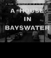 A House In Bayswater