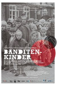Banditen-kinder: Children Stolen from Slovenia