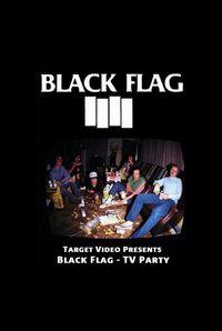 Black Flag: TV Party Target Video