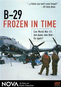 B-29 Frozen in Time