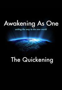 Awakening As One: The Quickening