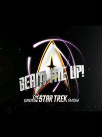 Beam me Up! – Die große Star Trek Show