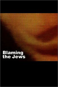 Blaming the Jews