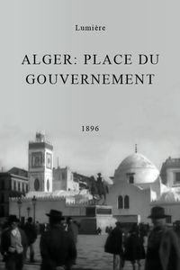 Alger: place du gouvernement