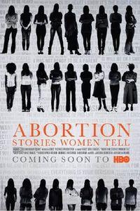 Abortion: Stories Women Tell