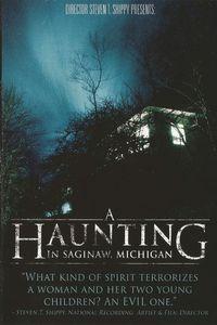 A Haunting in Saginaw, Michigan