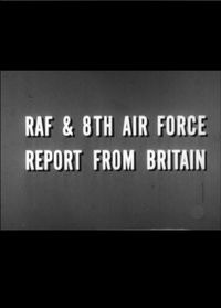 8th Air Force Report from Britain