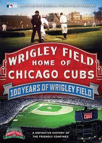 100 Years of Wrigley Field