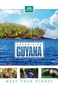 BBC Earth - Expedition Guyana