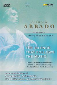 Abbado: The Silence that Follows the Music