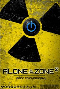 Alone in the Zone 2: Back to Chernobyl