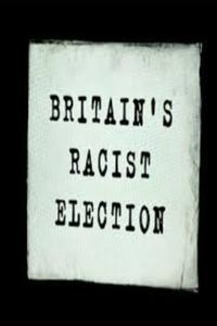 Britain's Racist Election