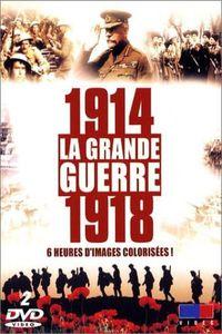 1914-1918 La Grande Guerre En Couleur 1 de 6 1900-1914 La Naissance Du Conflit