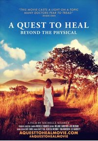 A Quest to Heal: Beyond the Physical