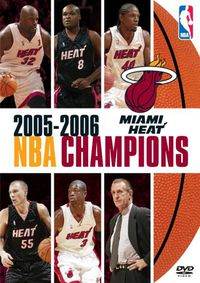 2006 NBA Champions: Miami Heat