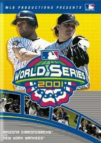 2001 Arizona Diamondbacks: The Official World Series Film