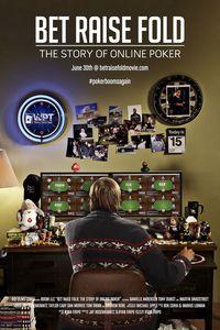 Bet Raise Fold: The Story of Online Poker